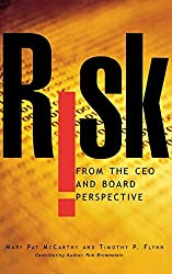 Risk From the CEO and Board Perspective: What All Managers Need to Know About Growth in a Turbulent World by Mary Pat McCarthy (2003-11-21)