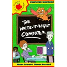 The Write-It-Right Computer (Younger Fiction Paperbacks)