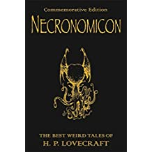 Necronomicon: The Best Weird Tales of H.P. Lovecraft: The Best Weird Fiction of H.P. Lovecraft (GOLLANCZ S.F.)