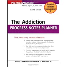 The Addiction Progress Notes Planner (PracticePlanners) by David J. Berghuis (2005-11-11)