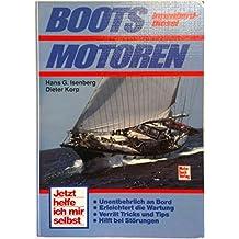 Jetzt helfe ich mir selbst, Bootsmotoren