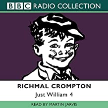 Just William: Volume 4: No. 4 (BBC Radio Collection)