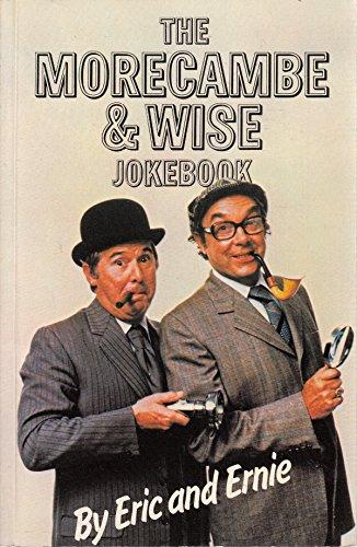 The Morecambe and Wise Joke Book por Eric Morecambe