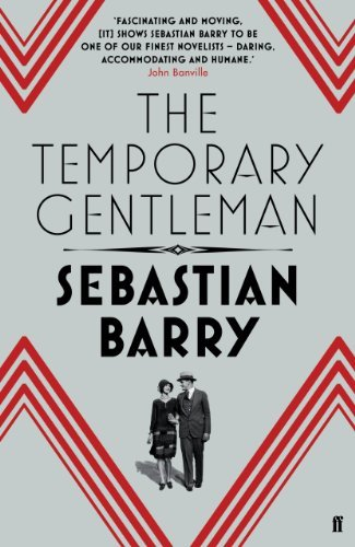 The Temporary Gentleman by Sebastian Barry (2014-04-03)
