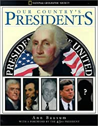 Our Country's Presidents by Ann Bausum (2001-02-01)