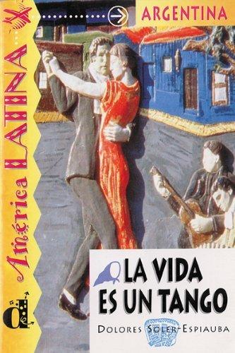 La Vida es un Tango by D. SOLER-ESPIAUBA (2007-01-01)