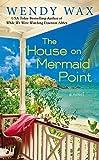The House on Mermaid Point (Novel)