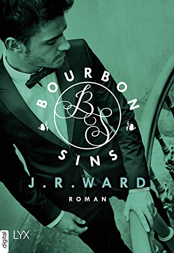 Bourbon Sins (Bourbon Kings 2) von [Ward, J. R.]