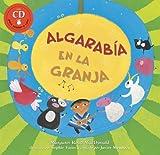 Algarabia en la Granja: Basado en un Cuento del Folclor Chileno [With CD (Audio)] (Fun First Steps)