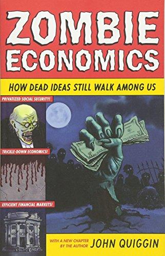 Zombie Economics (Ideen Für Geschichte Eine Zombie)