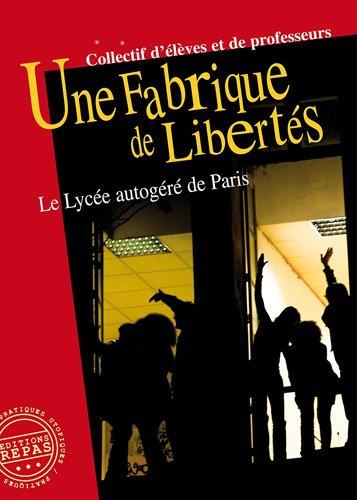 Une fabrique de liberts : Le Lyce autogr de Paris