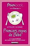 Premiers repas de Bébé : Mum Book