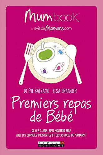 Télécharger Premiers repas de Bébé : Mum Book PDF Livre En Ligne