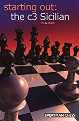 Starting Out: The c3 Sicilian by John Emms (2008-11-05)