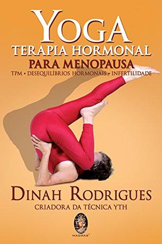 Yoga. Terapia Hormonal. Para Menopausa (Em Portuguese do Brasil)