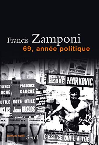 69, année politique par Francis Zamponi