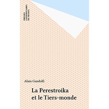 La Perestroika et le Tiers-monde (Politique d'aujourd'hui)