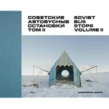 2: Soviet Bus Stops Volume II
