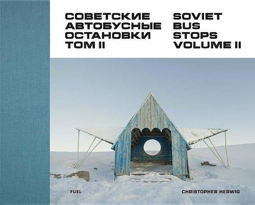 Soviet Bus Stops Volume II : Edition en anglais-russe