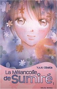 La Mélancolie De Sumire Edition simple Tome 1
