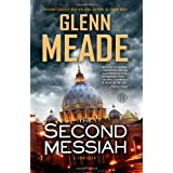 The Second Messiah: A Thriller by Glenn Meade (May 01,2012)