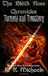 The Black Rose Chronicles, Torment and Treachery: Book 2: Volume 2 by A K Michaels (2015-10-24)