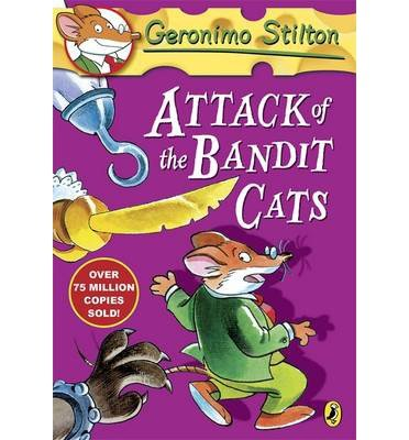 [( Attack of the Bandit Cats )] [by: Geronimo Stilton] [Mar-2013]