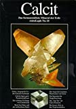 Calcit: Das formenreichste Mineral der Erde (extraLapis)