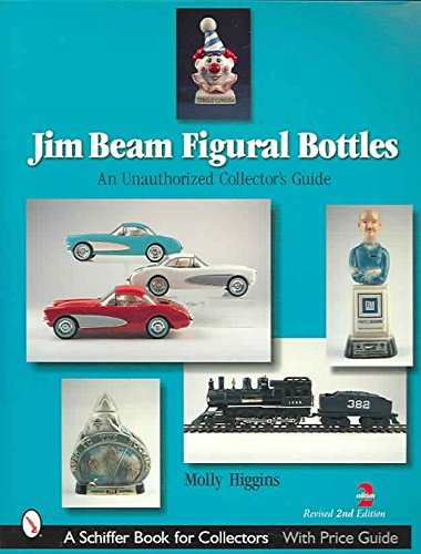 jim-beam-figural-bottles-an-unauthorized-collectors-guide-by-molly-higgins-published-july-2007