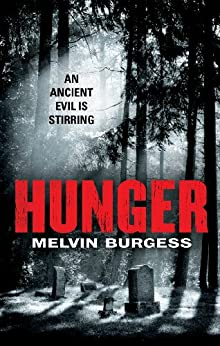 Hunger (Hammer) by [Burgess, Melvin]