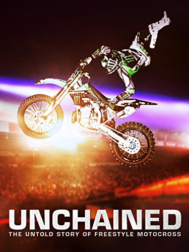 unchained-the-untold-story-of-freestyle-motocross