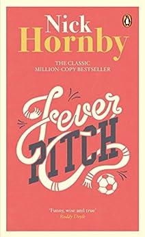Fever Pitch par [Hornby, Nick]