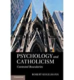 [( Psychology and Catholicism: Contested Boundaries [ PSYCHOLOGY AND CATHOLICISM: CONTESTED BOUNDARIES BY Kugelmann, Robert ( Author ) May-26-2011[ PSYCHOLOGY AND CATHOLICISM: CONTESTED BOUNDARIES [ PSYCHOLOGY AND CATHOLICISM: CONTESTED BOUNDARIES BY KUGELMANN, ROBERT ( AUTHOR ) MAY-26-2011 ] By Kugelmann, Robert ( Author )May-26-2011 Hardcover By Kugelmann, Robert ( Author ) Hardcover Jun - 2011)] Hardcover