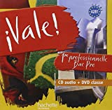 ¡ Vale ! 1re Bac Pro - 1 CD audio + 1 DVD - Ed.2010