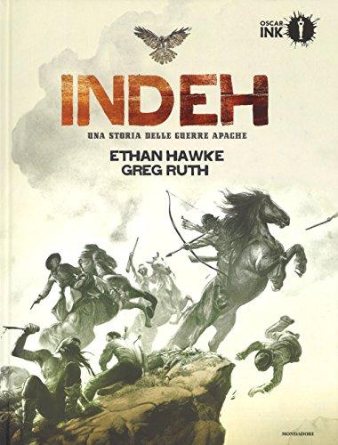 Indeh. Una storia delle guerre Apache