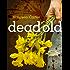 Dead Old (Bev Morriss Mysteries Book 2)
