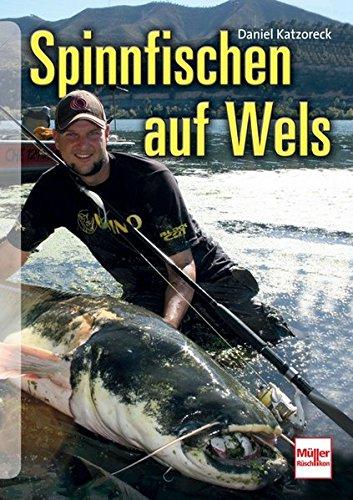 Spinnfischen auf Wels -