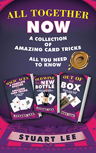 All Together Now: A Collection of Amazing Card Tricks (English Edition)