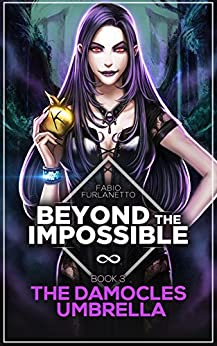 The Damocles Umbrella (Beyond The Impossible Book 3) by [Furlanetto, Fabio]