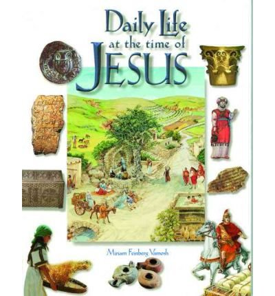 Daily Life at the Time of Jesus (Paperback) - Common