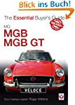 MG MGB & MGB GT: The Essential Buyer'...