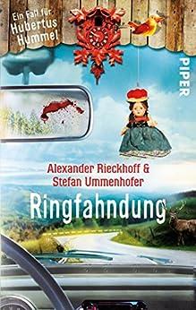 Ringfahndung: Ein Fall für Hubertus Hummel