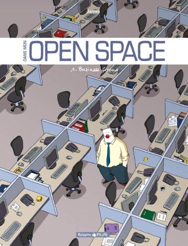Dans mon Open Space - 1 - Business Circus