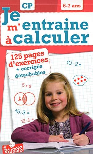 Je m'entraîne à calculer CP 6-7 ans (1)