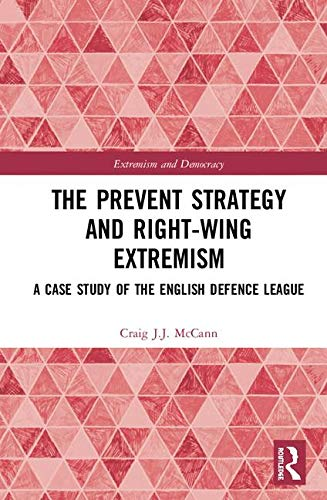 The Prevent Strategy and Right-wing Extremism: A Case for sale  Delivered anywhere in UK