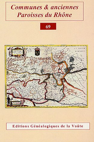 Communes & anciennes Paroisses du Rhône