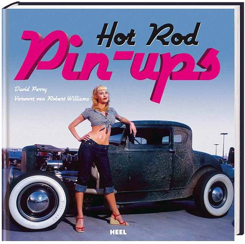 Hot Rod Pin-Ups (Girl Rod Hot)