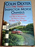 """The Third Inspector Morse Omnibus: """"Last Bus to Woodstock"""", """"Wench Is Dead"""", """"Jewel That Was Ours"""""""