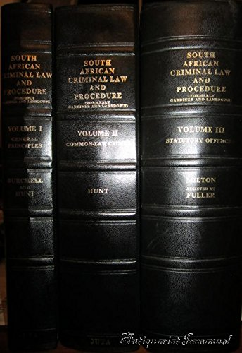 South African Criminal Law and Procedure. - Three volumes (complete).
