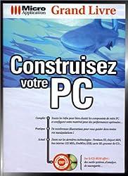 Grand livre construisez votre PC